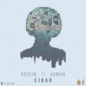 Ho3ein-Ft-ArMan-Ejbar