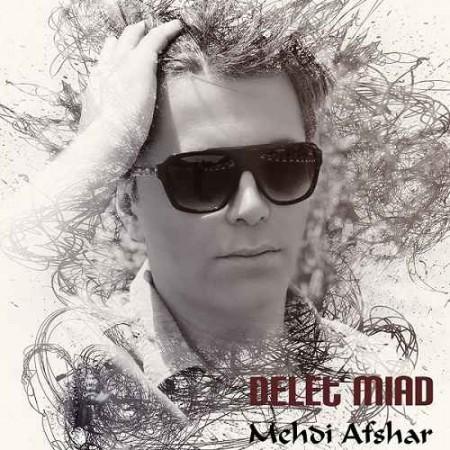 Mehdi-Afshar-Delet-Miad