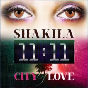 Shakila - 11-11 City of Love