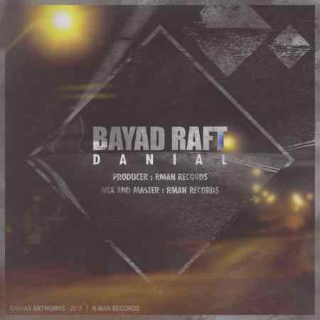 Danial - Bayad Raft