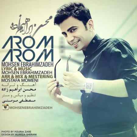 Mohsen Ebrahimzadeh - Arom Arom