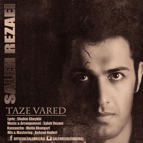 Saleh-Rezaei-Taze-Vared