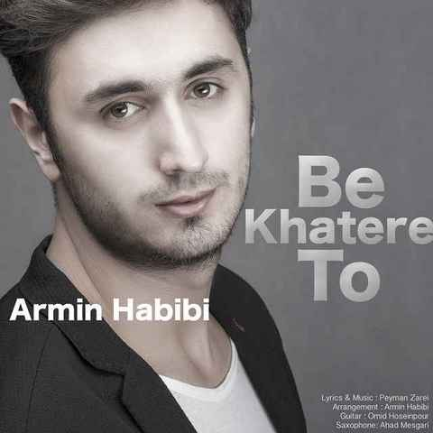 Armin Habibi - Be Khatere To