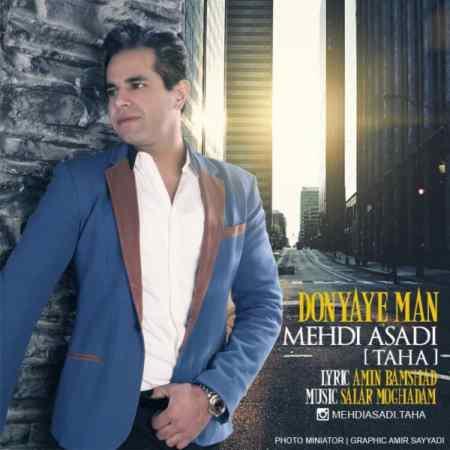 Mehdi Asadi (Taha) - Donyaye Man