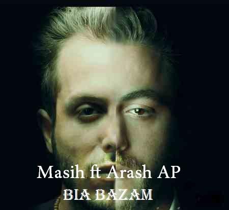 Masih ft Arash AP - Bi Bazam