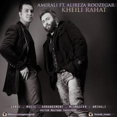AmirAli - Kheili Rahat (Ft Alireza Roozegar)