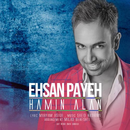 Ehsan-Payeh-Hamin-Alan